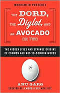 Dord The Diglot & An Avocado Or Two The