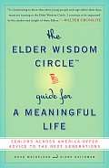 Elder Wisdom Circle Guide For A Meaningful