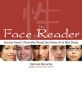 The Face Reader: Discover Anyone's Personality Through the Chinese Art of Mien Shiang