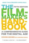 Filmmakers Handbook 4th Edition A Comprehensive Guide for the Digital Age 2013 Edition