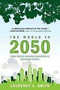 The World in 2050: Four Forces Shaping Civilization's Northern Future Cover