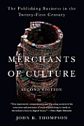 Merchants of Culture: The Publishing Business in the Twenty-First Century Cover