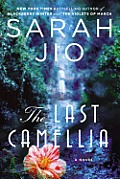 Last Camellia A Novel