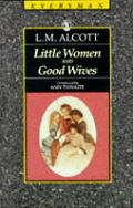 Little Women and Good Wives (Everyman Paperback Classics) Cover