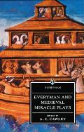 Everyman, and Medieval Miracle Plays (Everyman Paperback Classics) Cover