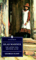 Silas Marner The Lifted Veil Brother Jac