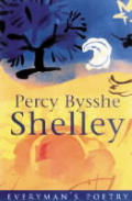 Percy Bysshe Shelley Everymans Poetry
