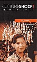 Culture Shock Borneo