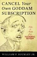 Cancel Your Own Goddam Subscription Notes & Asides from the National Review