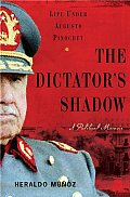 Dictators Shadow Life Under Augusto Pinochet