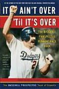 It Aint Over Til Its Over The Baseball Prospectus Pennant Race Book