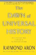Dawn of Universal History (02 Edition)