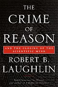 Crime of Reason & the Closing of the Scientific Mind