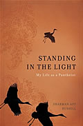 Standing in the Light My Life as a Pantheist