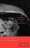 Intimate History of Killing Face To Face Killing in Twentieth Century Warfare