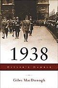 1938 Hitlers Gamble