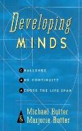 Developing Minds: Challenge and Continuity Across the Lifespan