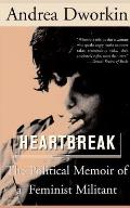 Heartbreak: The Political Memoir of a Militant Feminist Cover