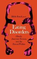 Eating Disorders Obesity Anorexia Nervosa & the Person Within