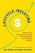 Lifecycle Investing: A New, Safe, and Audacious Way to Improve the Performance of Your Retirement Portfolio Cover