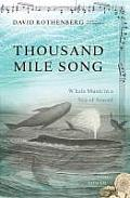 Thousand Mile Song: Whale Music in a Sea of Sound [With CD (Audio)] Cover