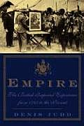 Empire The British Imperial Experience from 1765 to the Present