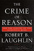 The Crime of Reason: And the Closing of the Scientific Mind Cover