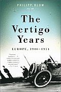 Vertigo Years Europe 1900 1914