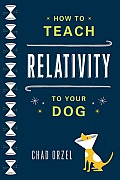 How to Teach Relativity to Your Dog Cover