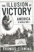 The Illusion of Victory: Americans in World World War 1