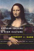 Popular Culture & High Culture An Analysis & Evaluation of Taste Revised & Updated Second Edition
