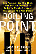 Boiling Point How Politicians Big Oil &