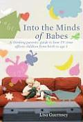 Into the Minds of Babes: How Screen Time Affects Children From Birth To Age Five (07 Edition)