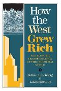 How the West Grew Rich The Economic Transformation of the Industrial World