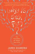 Why Is Sex Fun? Evolution of Human Sexuality (97 Edition)