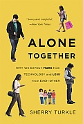 Alone Together: Why We Expect More from Technology and Less from Each Other Cover