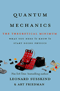 Quantum Mechanics: The Theoretical Minimum (Theoretical Minimum)