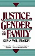 Justice, Gender, and the Family (89 Edition)