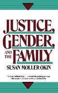 Justice, Gender, and the Family Cover