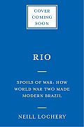Brazil: The Fortunes of War: World War II and the Making of Modern Brazil
