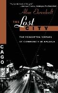 Lost City The Forgotten Virtues Of Commu