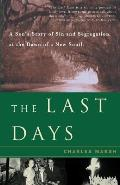 Last Days A Sons Story of Sin & Segregation at the Dawn of a New South
