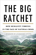 The Big Ratchet: How Natural Crisis Sparks Human Ingenuity