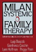 Milan Systemic Family Therapy Conversations in Theory & Practice