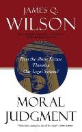 Moral Judgment Does the Abuse Excuse Threaten Our Legal System