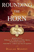 Rounding The Horn Being The Story Of W