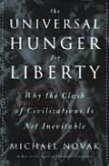 Universal Hunger For Liberty A Surprisin