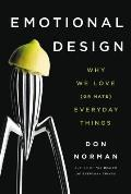 Emotional Design : Why We Love (Or Hate) Everyday Things (04 Edition)
