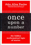 Once Upon A Number The Hidden Mathematic