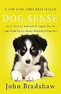 Dog Sense How the New Science of...